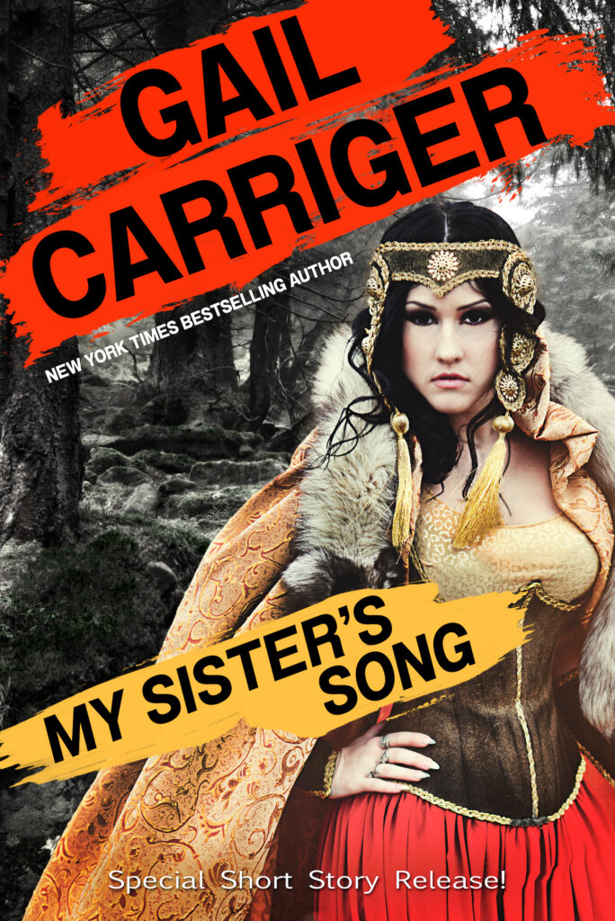 My Sisters Song Gail Carriger Free PDF