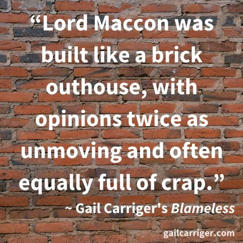 Brick Outhouse Gail Carriger Quote Maccon Crap Blameless