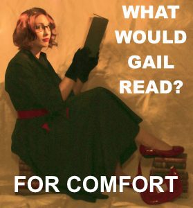 What Would Gail Carriger Read For Comfort