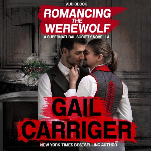 Romancing The Werewolf Gail Carriger audiobook free download