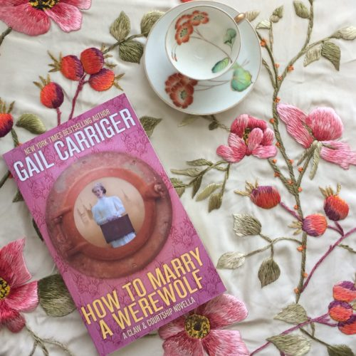 How to Marry a Werewolf Gail Carriger scarf teacup poppy