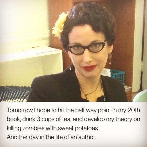 Gail Carriger Quote writer Writing zombie sweet potato