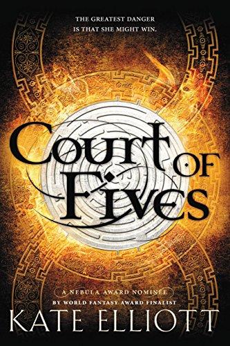 Court of FIves Kate Elliott