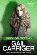Defy or Defend by Gail Carriger Free Download