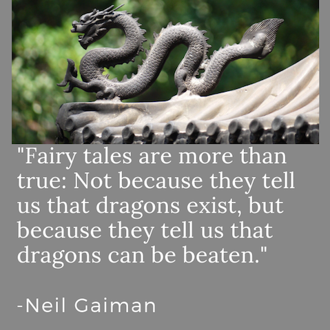 neil gaiman quote fairy tales dragon