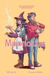 Mooncakes by Suzanne Walker & Wendy Xu