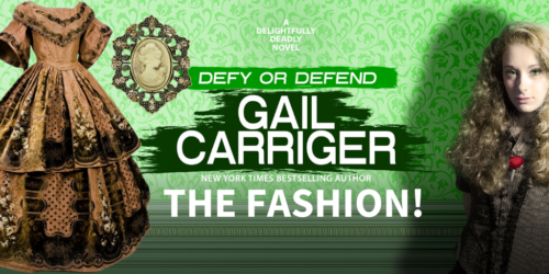 Defy or Defend Gail Carriger the Fashion Title