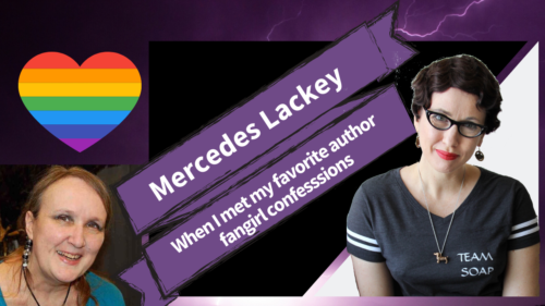 Gail Carriger Mercedes Lackey Fangirl