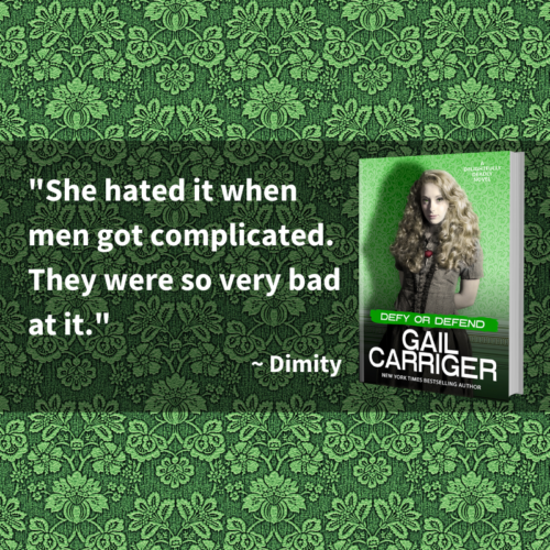 quote defy She hated it when men got complicated. They were so very bad at it. Dimity