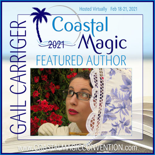 Carriger Gail CMCon21 Featured Author Coastal Magic