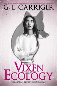 Vixen Ecology free ebook mana lovejoy san andreas shifter GL carriger