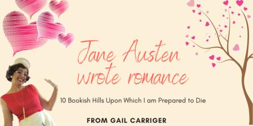 Jane Austen Wrote Romance